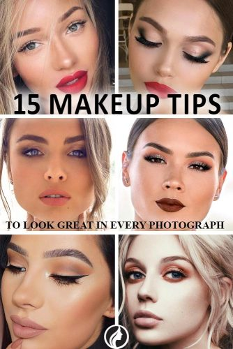 We have found 15 tips for you to stop worrying about the way you look in  photos. Click NEXT to explore makeup tips.