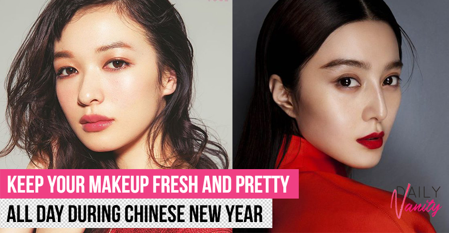10 tips to help your makeup stay fresh all day during Chinese New Year house 2020