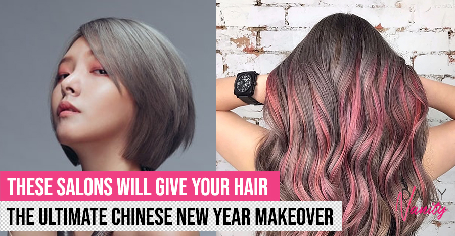 15 best hair salons for a fresh 'do this Chinese New Year 2020 Reviews